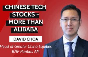 David Choa_BNPP AM_Chinese tech Stocks