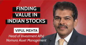 Vipul Mehta, Nomura Asset Management, Indian Stocks