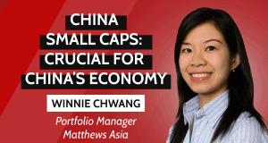 China Small caps, Matthews Asia interview